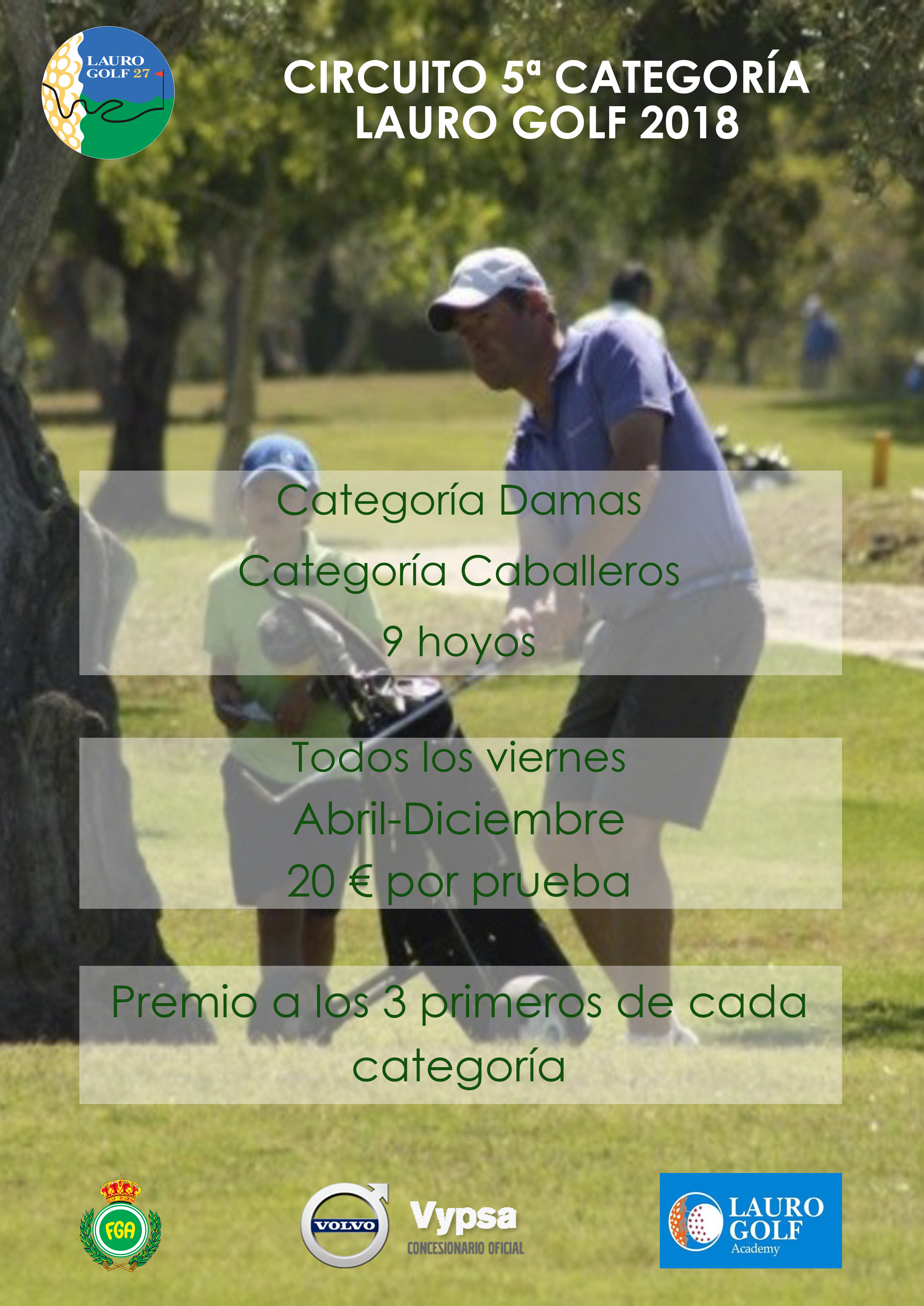 Lauro Golf continues its bid for golf's base with the Organization of two own circuits.