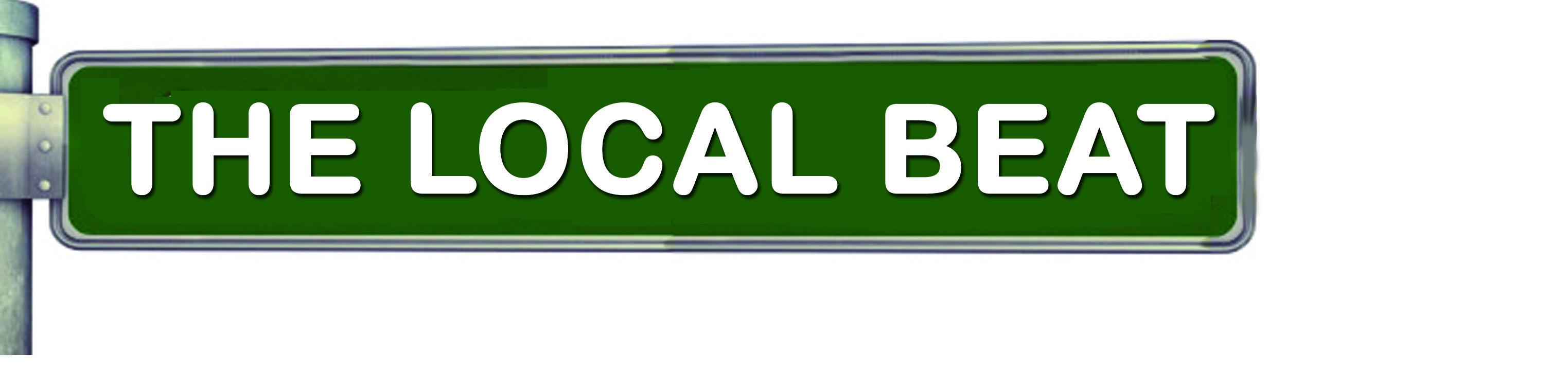 The Local Beat – News Roundup