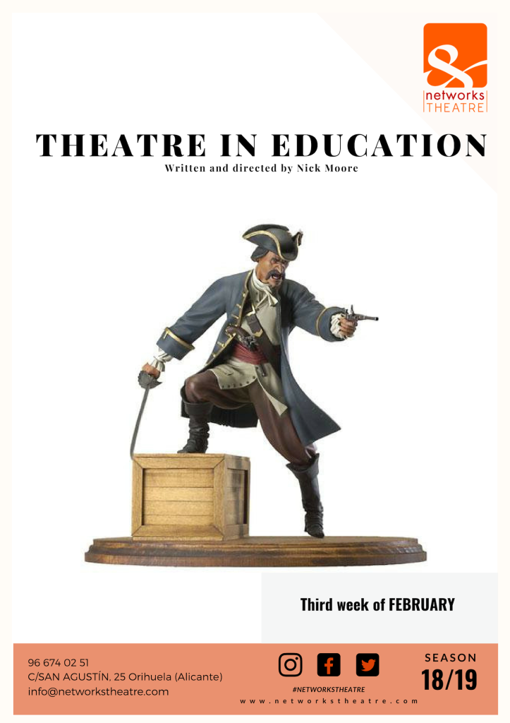 Networks Theatre Orihuela – BE A PIRATE!