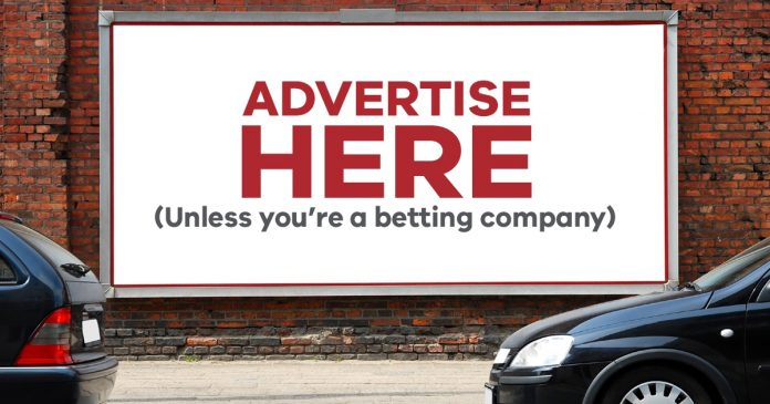 Is it right to restrict gambling advertising these days?