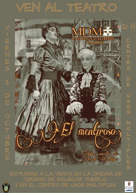 "MOJÁCAR STARTS OFF THE AUTUMN THEATRERUN WITH THE PLAY ""EL MENTIROSO"""